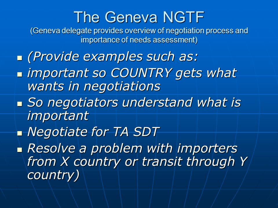 The Geneva NGTF (Geneva delegate provides overview of negotiation process and importance of needs assessment)