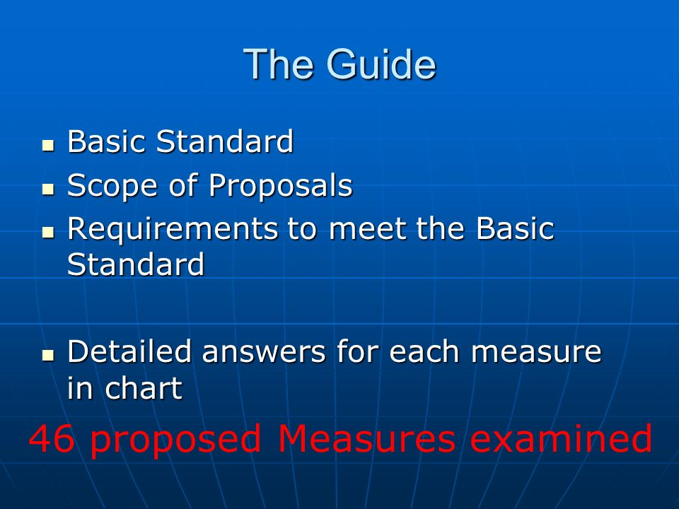 The Guide 46 proposed Measures examined Basic Standard