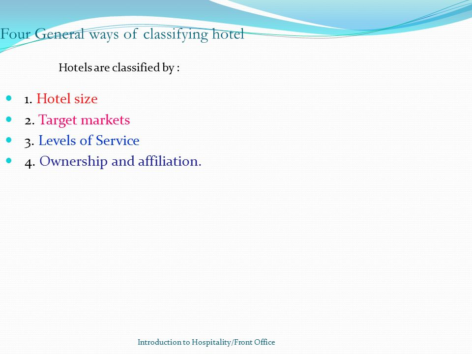 Four General Ways Of Clifying Hotel