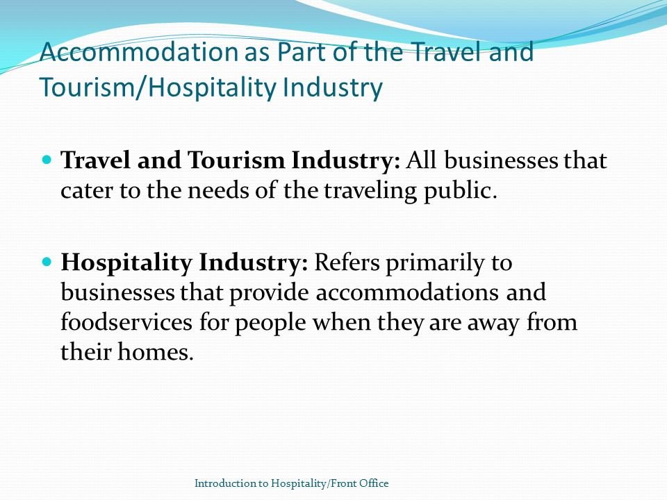 introduction in hotel industry tourism essay Hotel and tourism operations management  we will write a custom essay  sample on role of transport on tourism specifically for you  introduction.