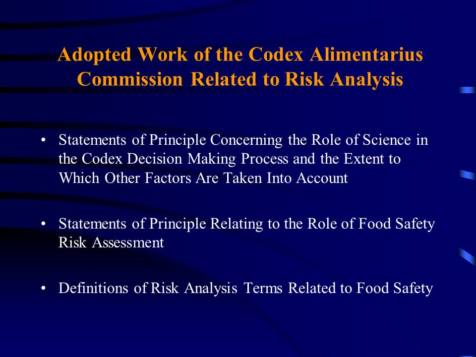Adopted Work of the Codex Alimentarius Commission Related to Risk Analysis