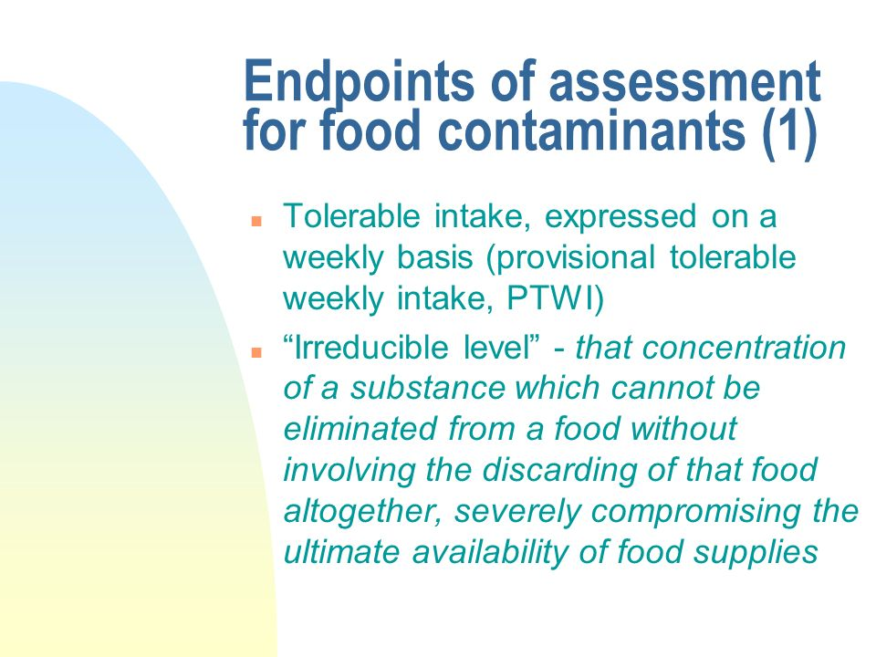 Endpoints of assessment for food contaminants (1)