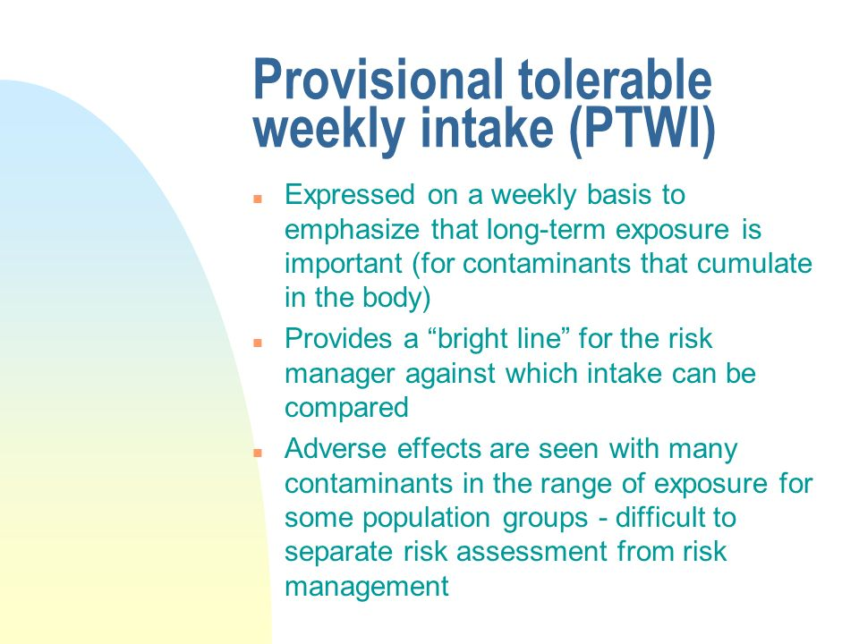 Provisional tolerable weekly intake (PTWI)