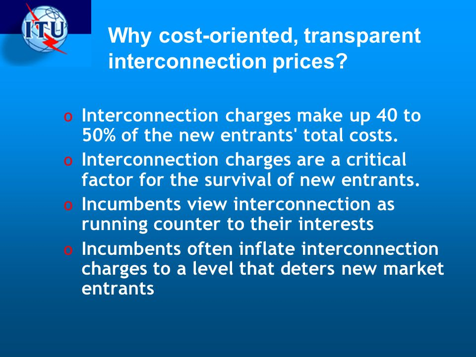 Why cost-oriented, transparent interconnection prices