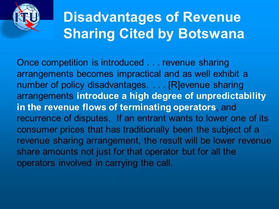 Disadvantages of Revenue Sharing Cited by Botswana