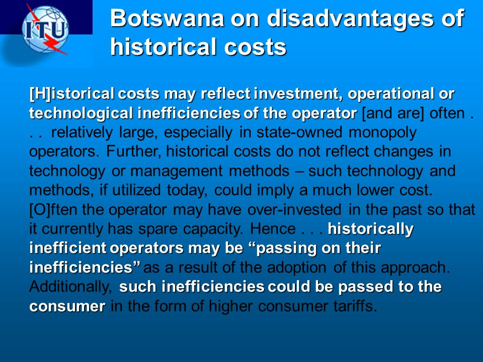 Botswana on disadvantages of historical costs
