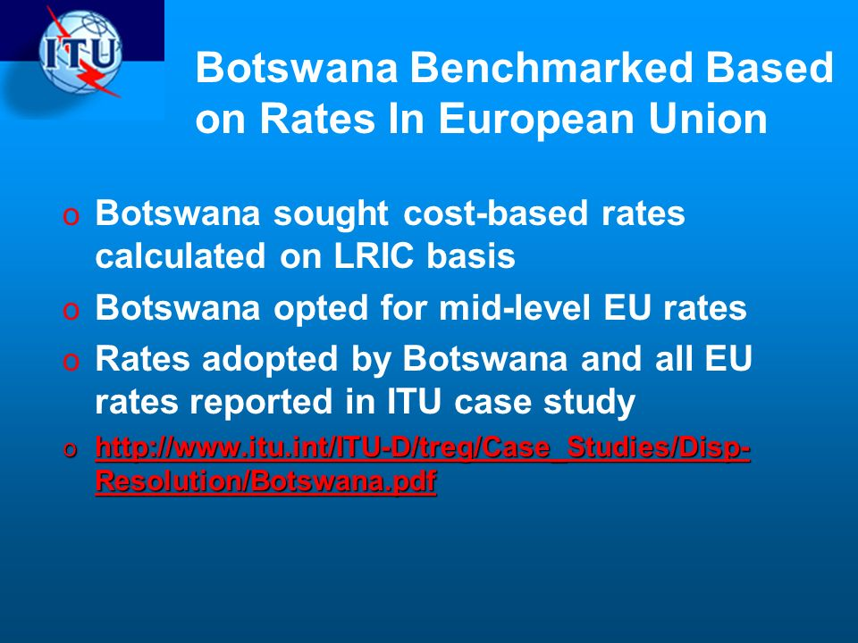 Botswana Benchmarked Based on Rates In European Union