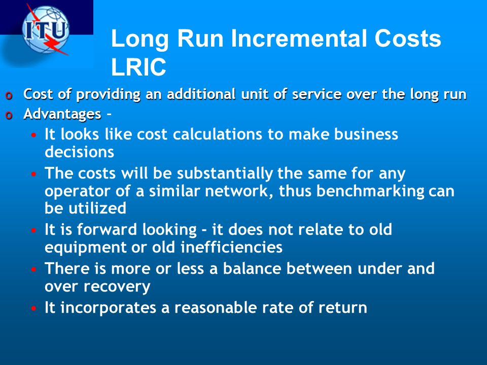 Long Run Incremental Costs LRIC