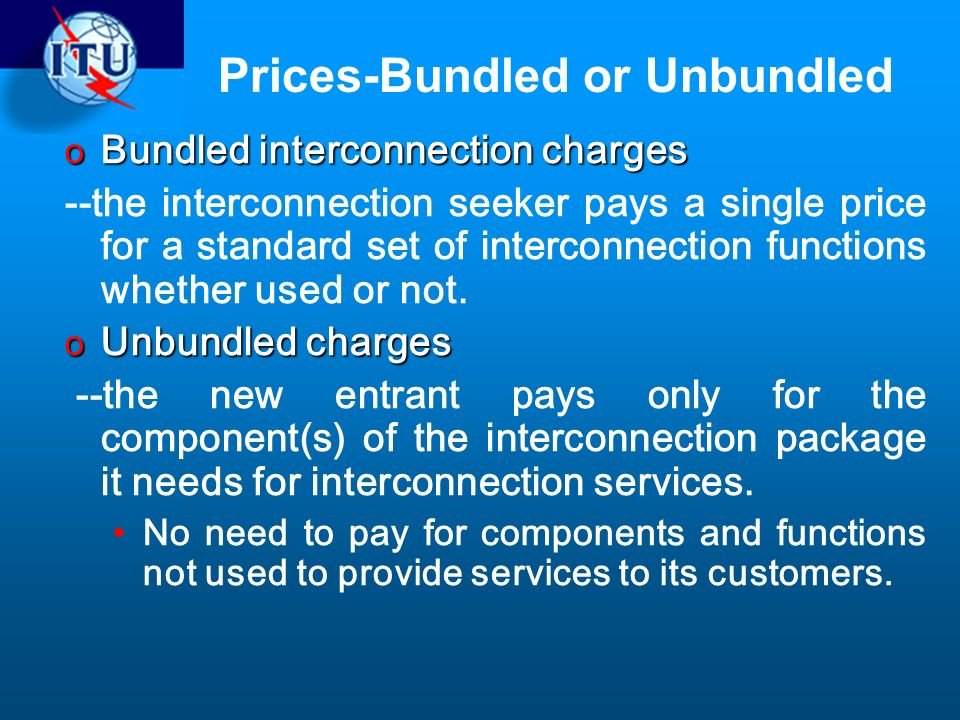 Prices-Bundled or Unbundled
