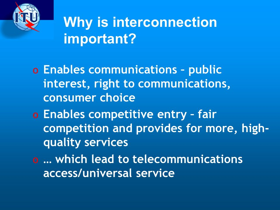 Why is interconnection important