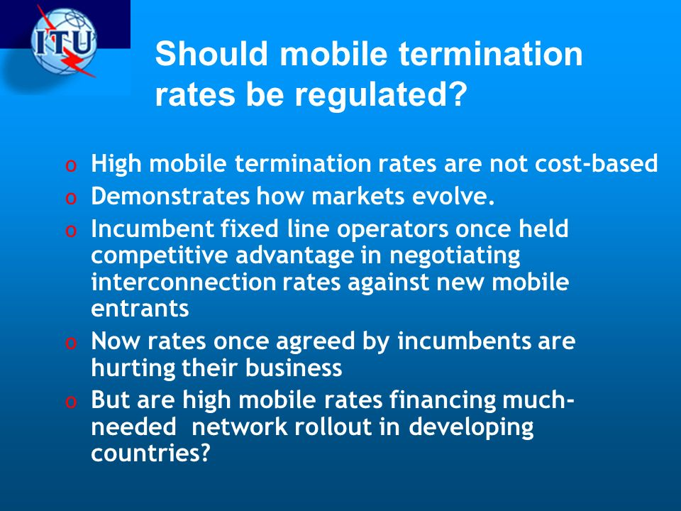 Should mobile termination rates be regulated