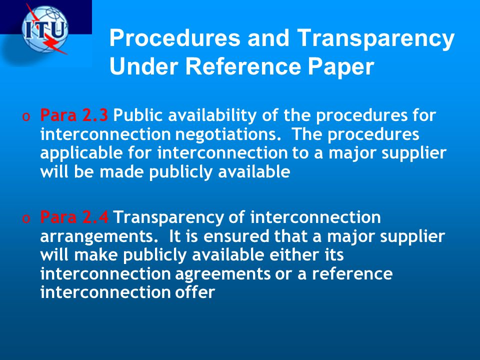 Procedures and Transparency Under Reference Paper