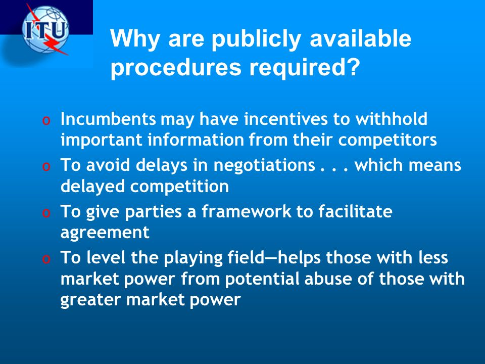 Why are publicly available procedures required