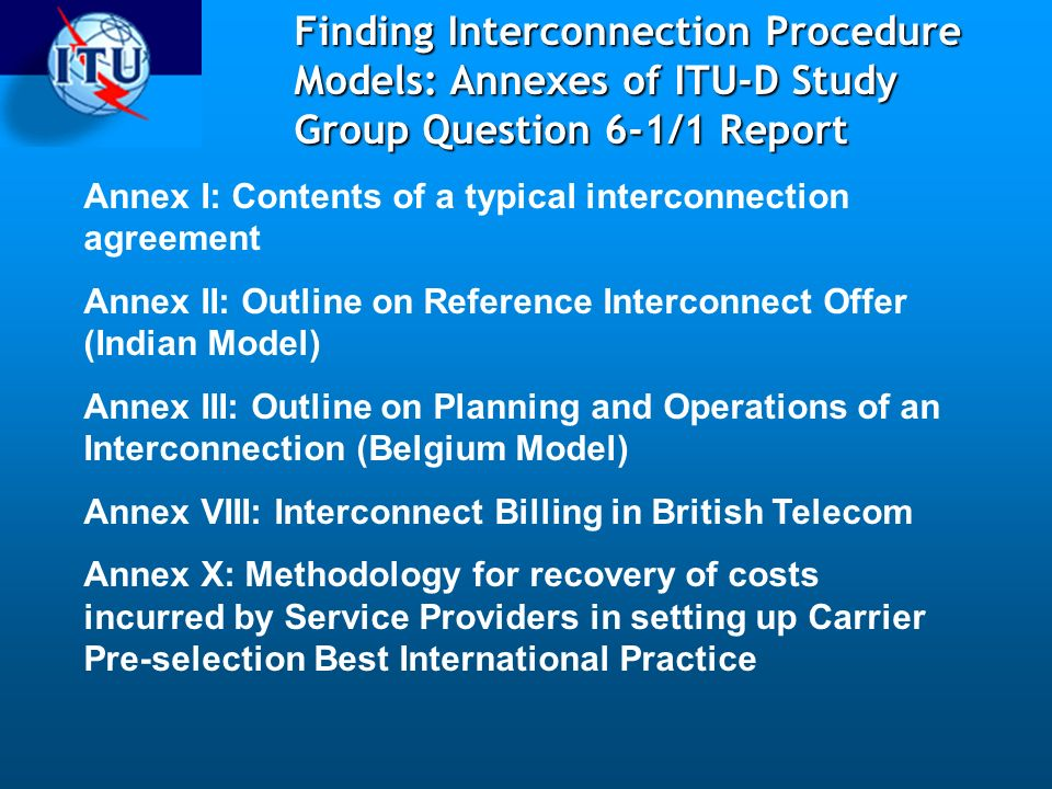 Annex I: Contents of a typical interconnection agreement