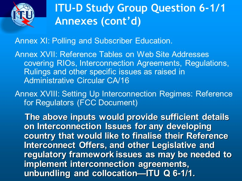 ITU-D Study Group Question 6-1/1 Annexes (cont'd)