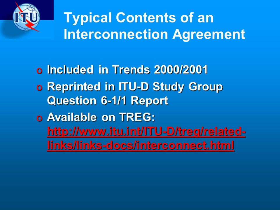 Typical Contents of an Interconnection Agreement