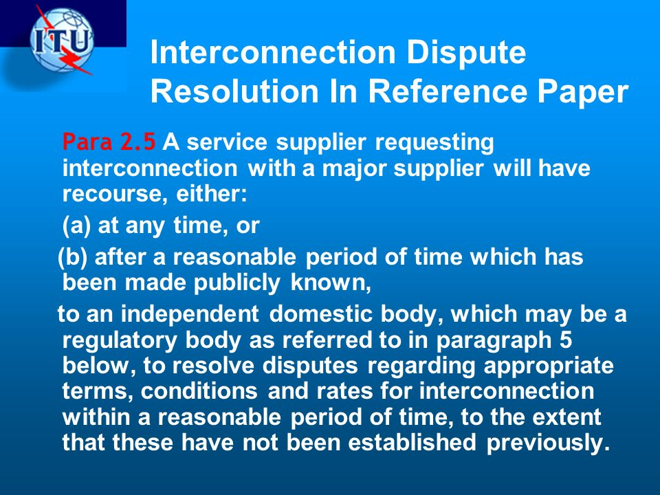Interconnection Dispute Resolution In Reference Paper