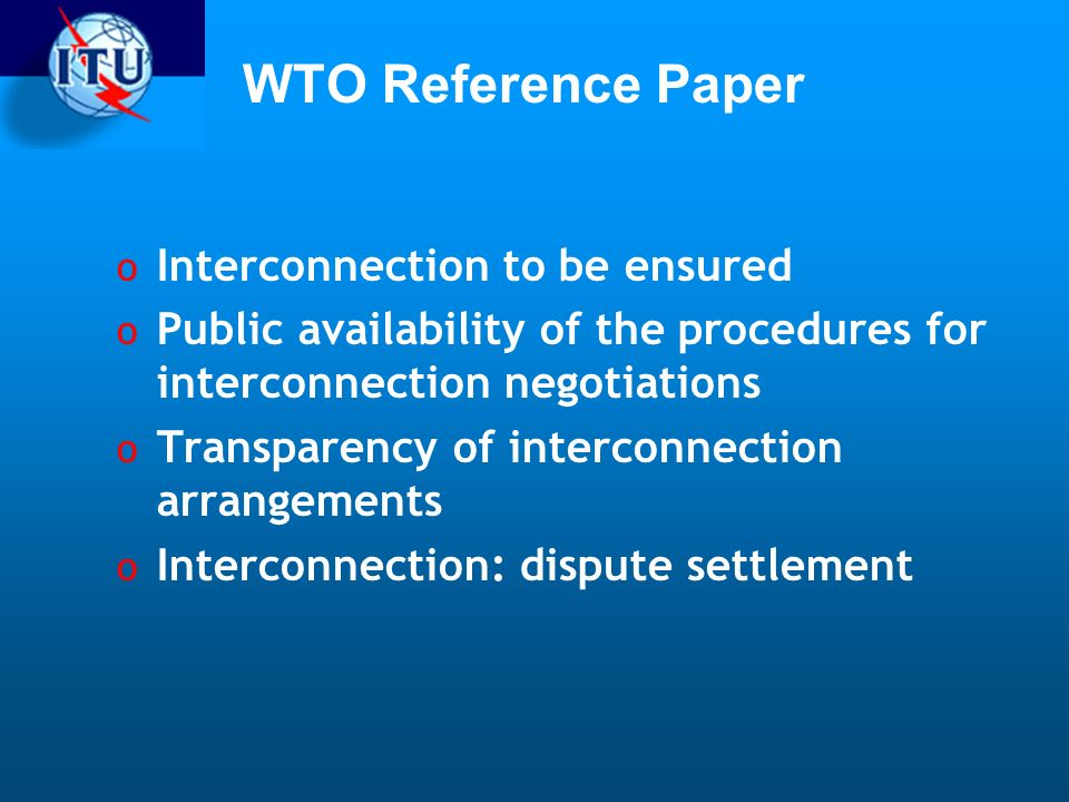 WTO Reference Paper Interconnection to be ensured