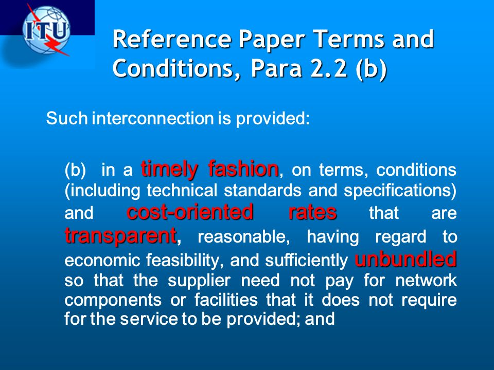 Reference Paper Terms and Conditions, Para 2.2 (b)