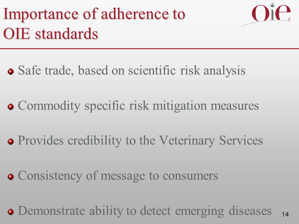 Importance of adherence to OIE standards