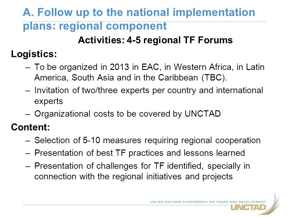 Activities: 4-5 regional TF Forums