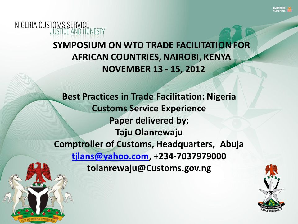 SYMPOSIUM ON WTO TRADE FACILITATION FOR AFRICAN COUNTRIES, NAIROBI, KENYA