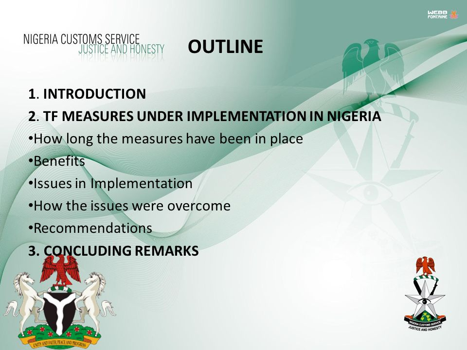 OUTLINE 1. INTRODUCTION 2. TF MEASURES UNDER IMPLEMENTATION IN NIGERIA