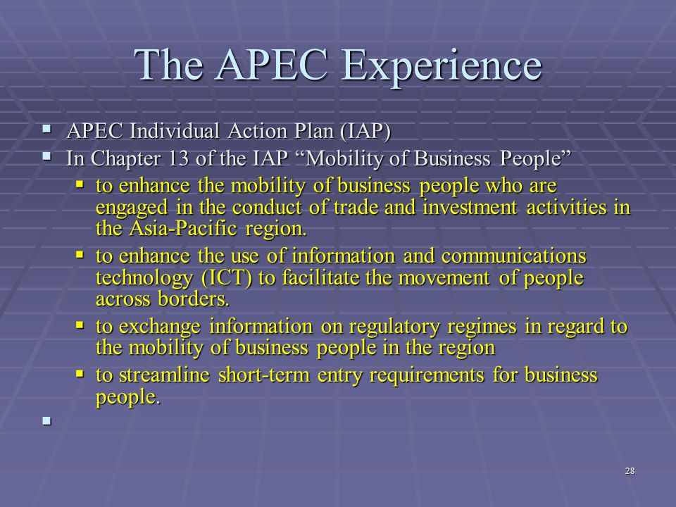 The APEC Experience APEC Individual Action Plan (IAP)