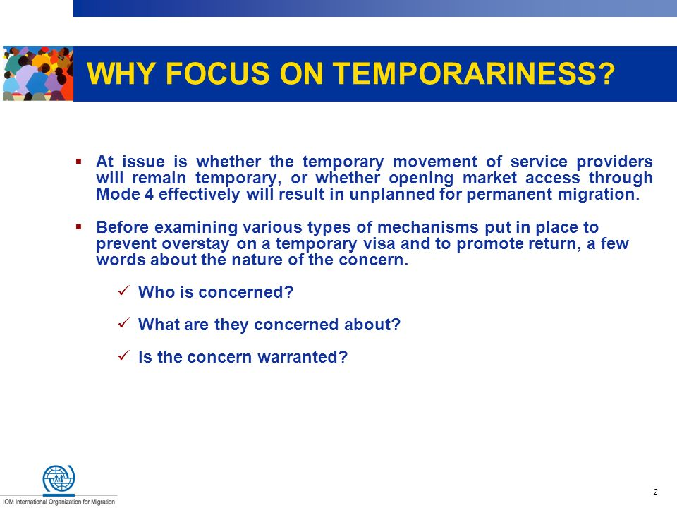 WHY FOCUS ON TEMPORARINESS
