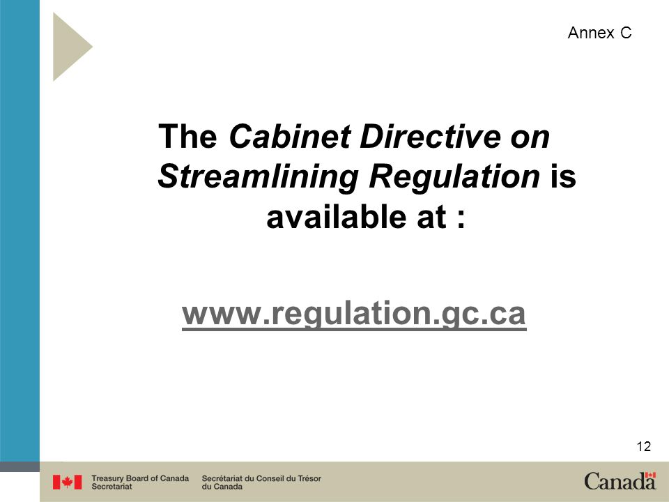 The Cabinet Directive on Streamlining Regulation is available at :