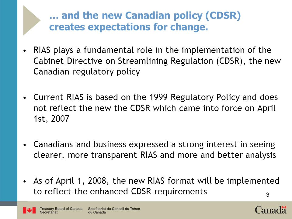 … and the new Canadian policy (CDSR) creates expectations for change.