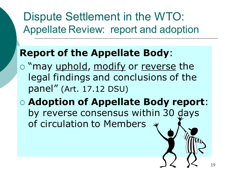 Dispute Settlement in the WTO: Appellate Review: report and adoption