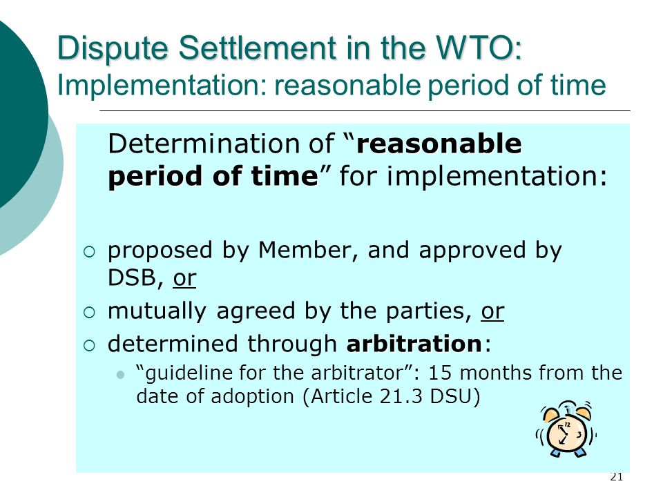 Dispute Settlement in the WTO: Implementation: reasonable period of time