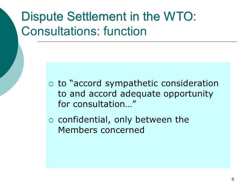 Dispute Settlement in the WTO: Consultations: function