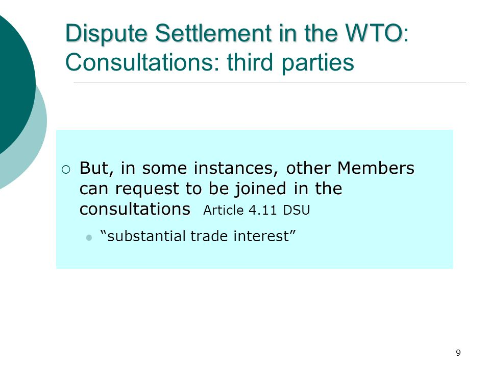 Dispute Settlement in the WTO: Consultations: third parties
