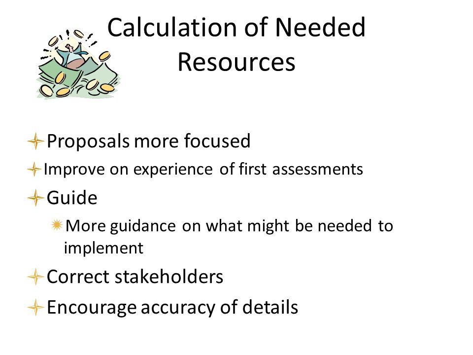 Calculation of Needed Resources