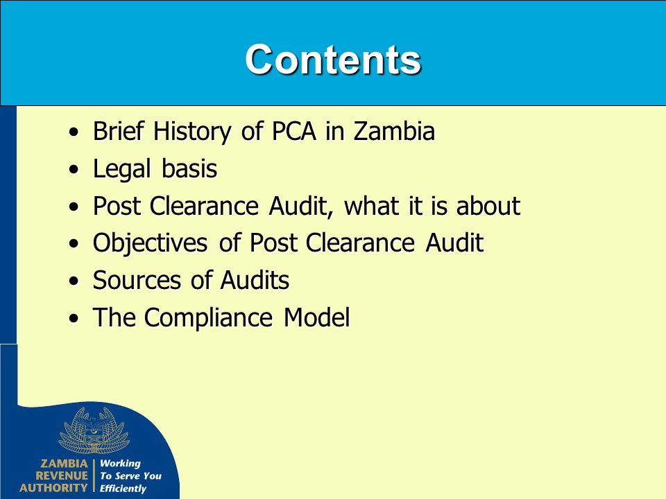Contents Brief History of PCA in Zambia Legal basis
