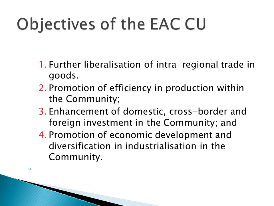 Objectives of the EAC CU