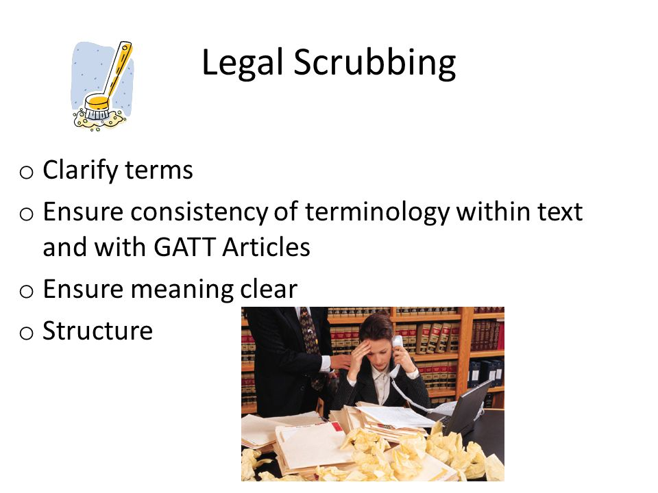 Legal Scrubbing Clarify terms