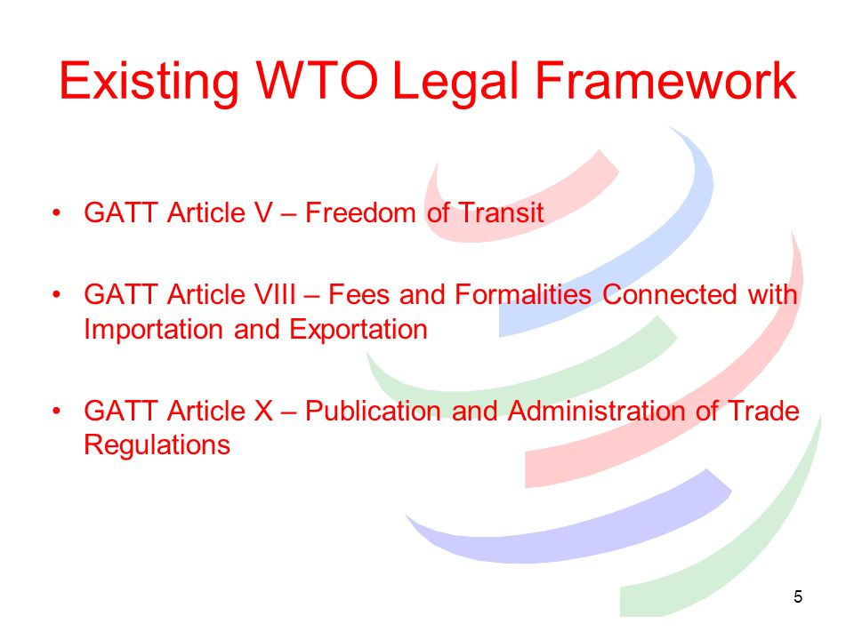 Existing WTO Legal Framework