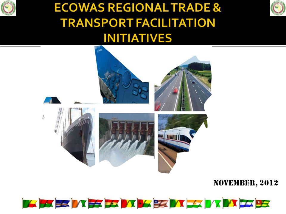 ECOWAS REGIONAL TRADE & TRANSPORT FACILITATION INITIATIVES