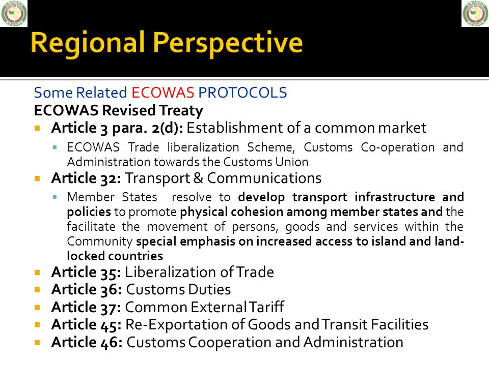 Regional Perspective Some Related ECOWAS PROTOCOLS