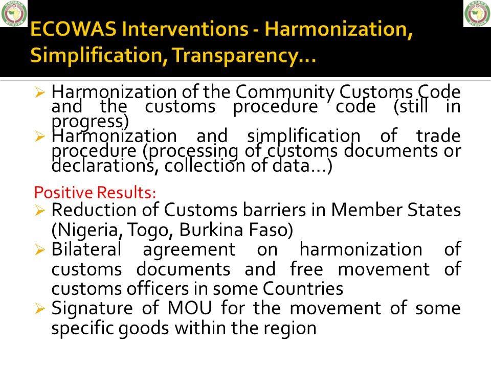 ECOWAS Interventions - Harmonization, Simplification, Transparency...