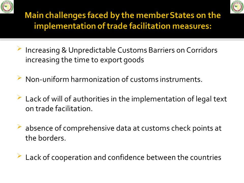 Main challenges faced by the member States on the implementation of trade facilitation measures: