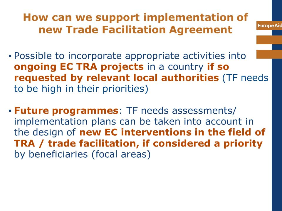 How can we support implementation of new Trade Facilitation Agreement