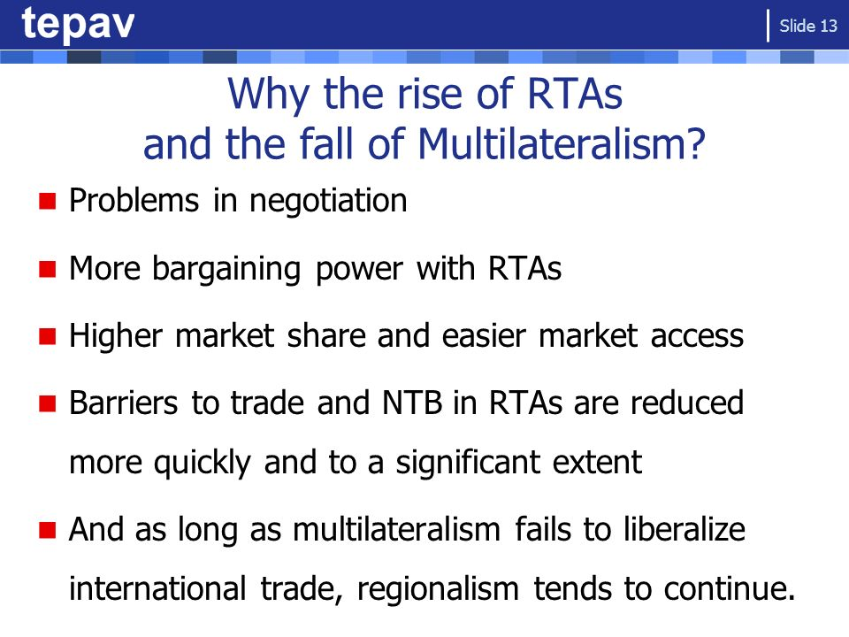 Why the rise of RTAs and the fall of Multilateralism