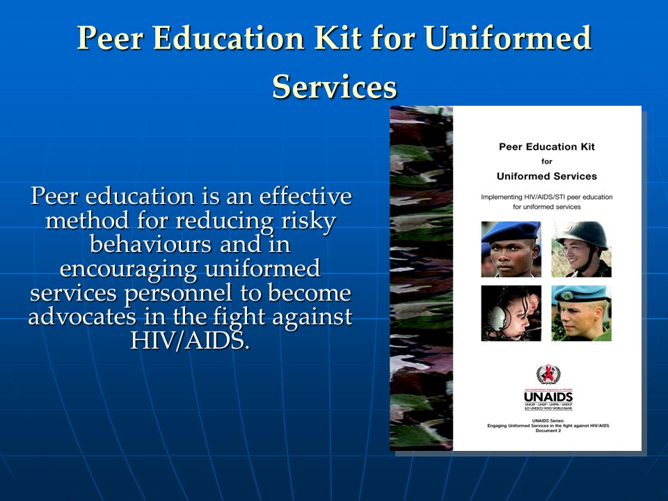 Peer Education Kit for Uniformed Services