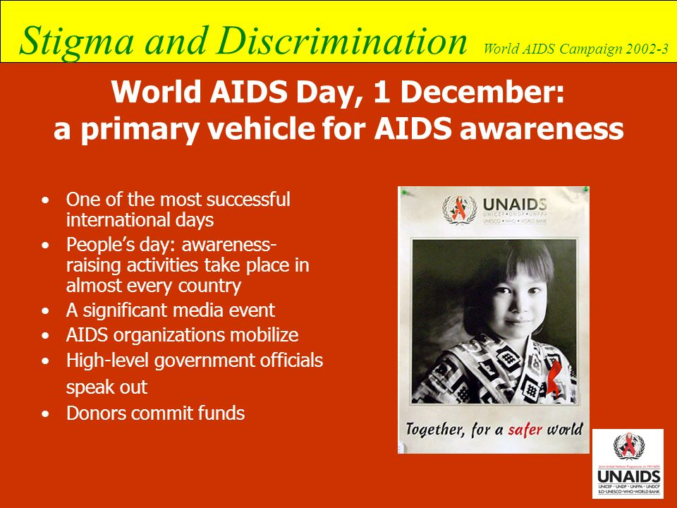 World AIDS Day, 1 December: a primary vehicle for AIDS awareness