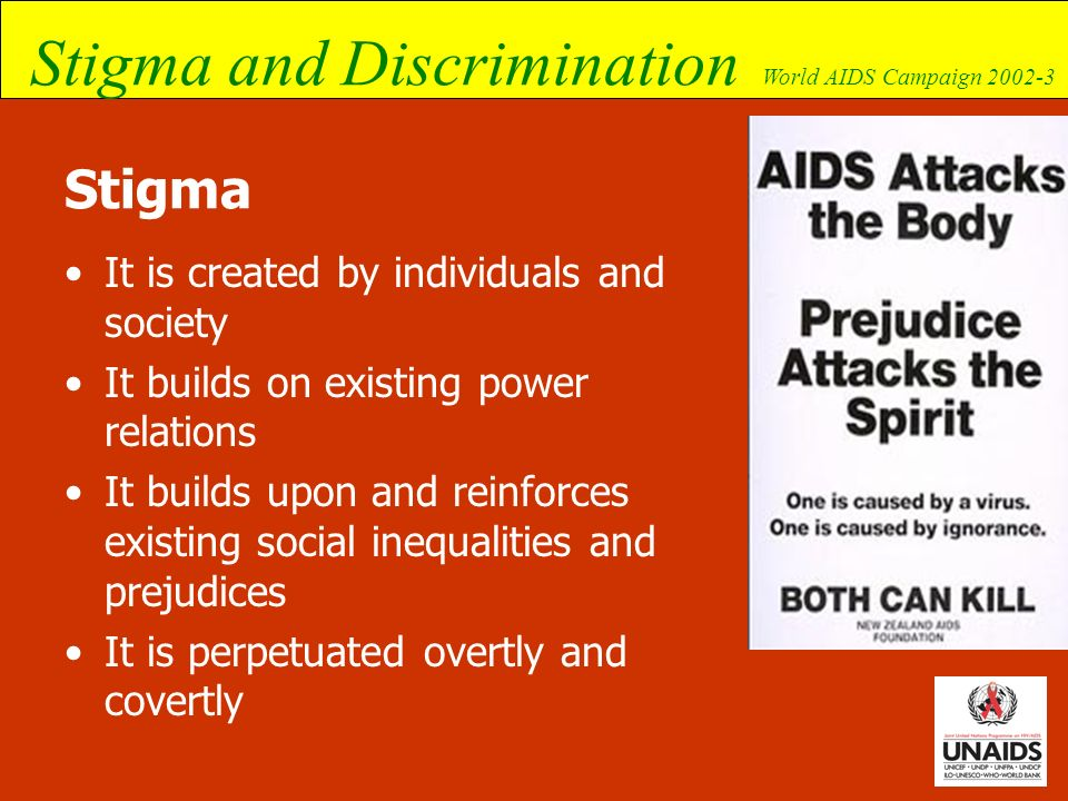 Stigma It is created by individuals and society
