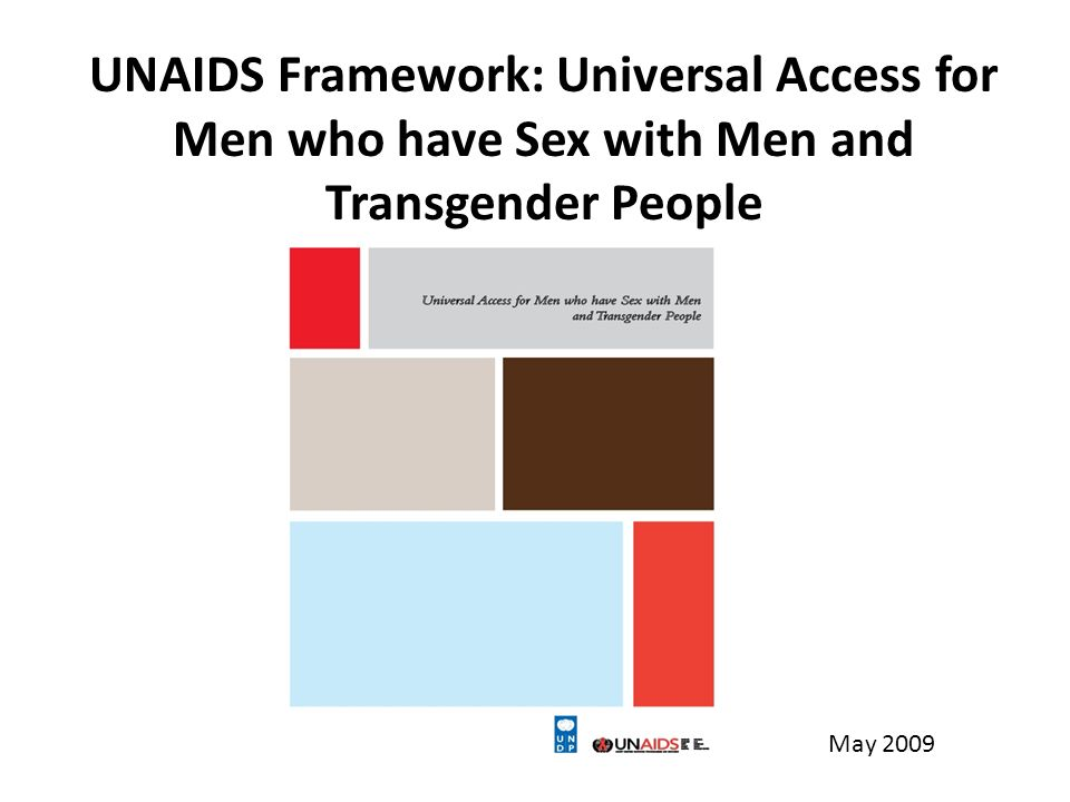 UNAIDS Framework: Universal Access for Men who have Sex with Men and Transgender People